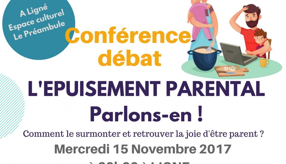 «Epuisement Parental : Parlons-en» – Conférence Débat