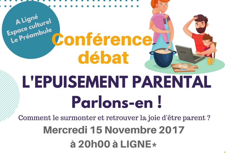 « Epuisement Parental   Parlons-en » – Conférence Débat – pates au beurre fa9af7dfa5e