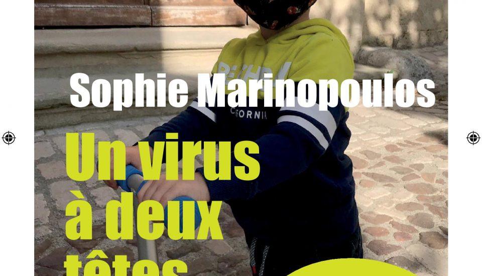Sophie Marinopoulos : «Un virus à deux têtes : traversée en famille au temps du Covid-19»